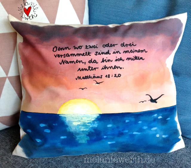 Kissenbezug mit Sonnenuntergang, Geschenk für eine Freundin, Geschenk als Danksagung, Denn wo zwei oder drei versammelt sind in meinem Namen da bin ich mitten unter ihnen, Matthäus 18 Vers 20